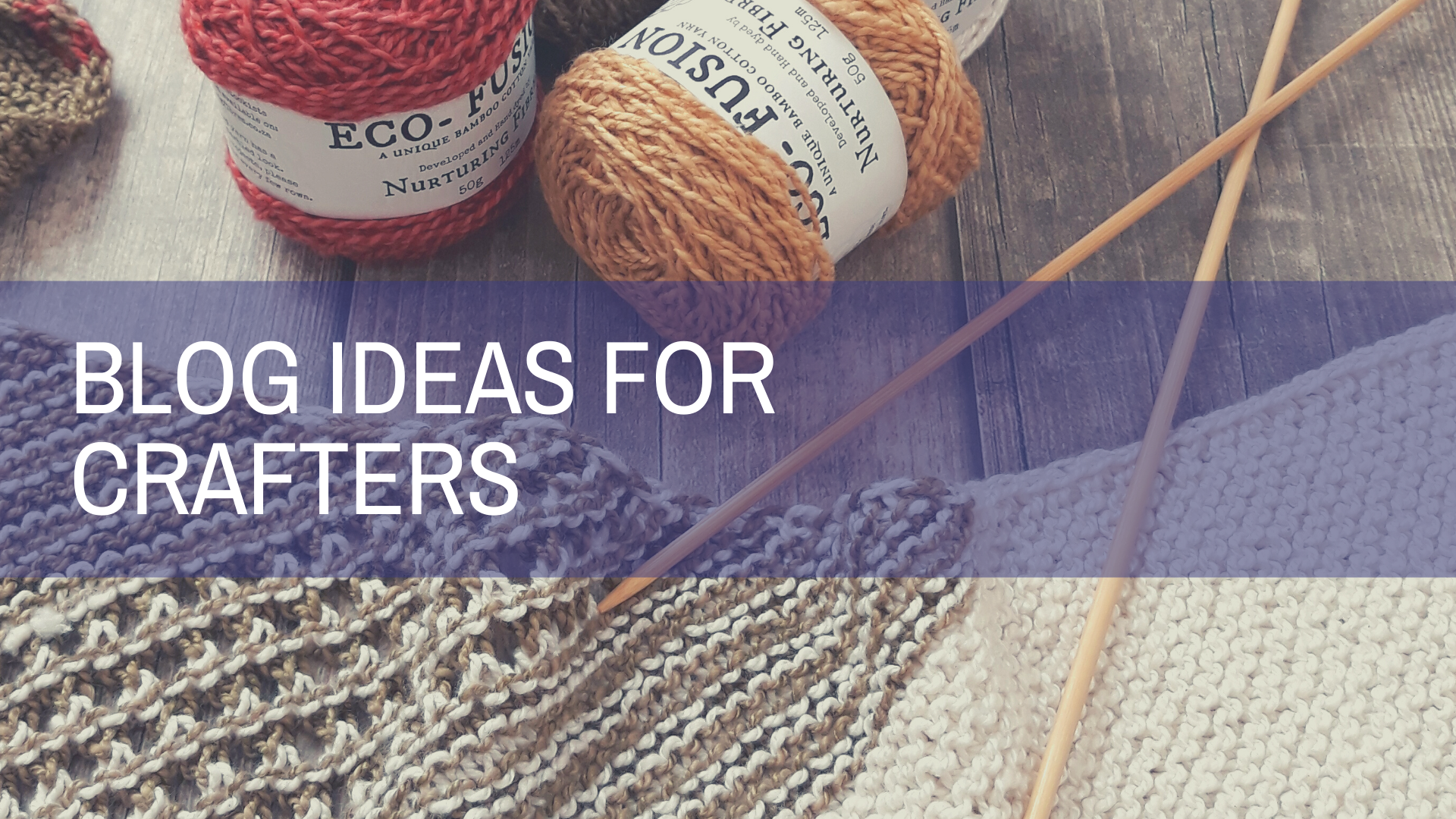 Blog Ideas for Crafters | Amplihigher Copywriting