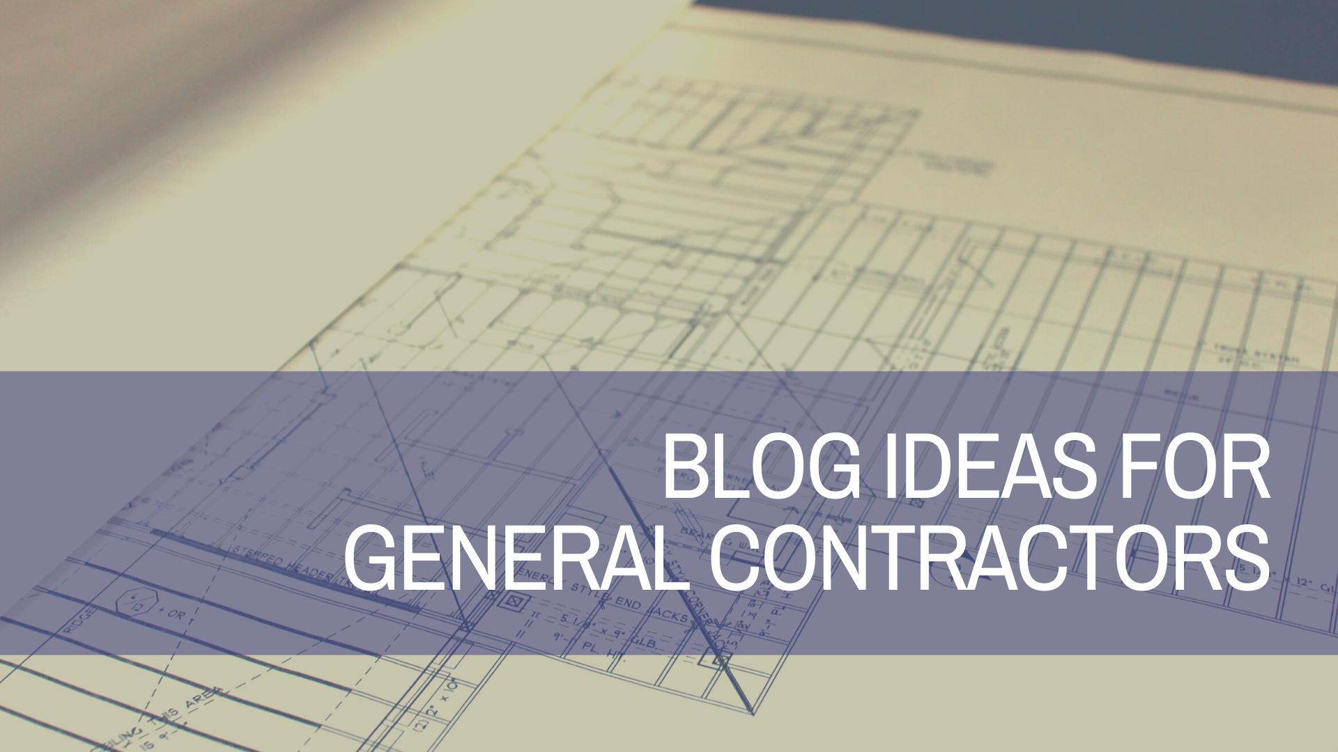 Blog Ideas for General Contractors | Amplihigher