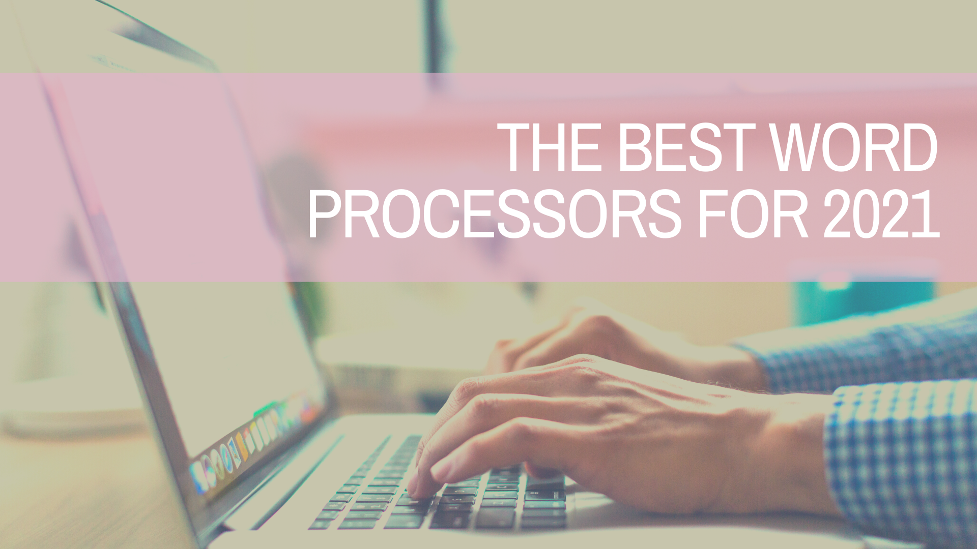 The Best Digital Word Processors for Writers | Amplihigher
