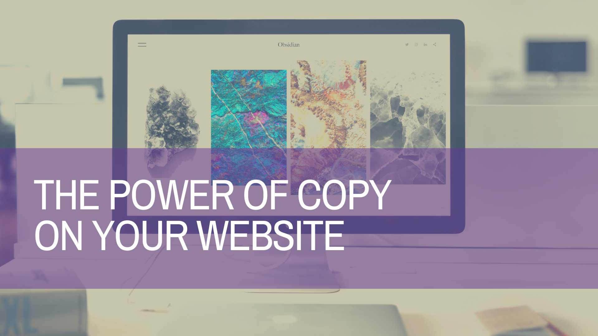 Why Your Website Needs Powerful Copywriting