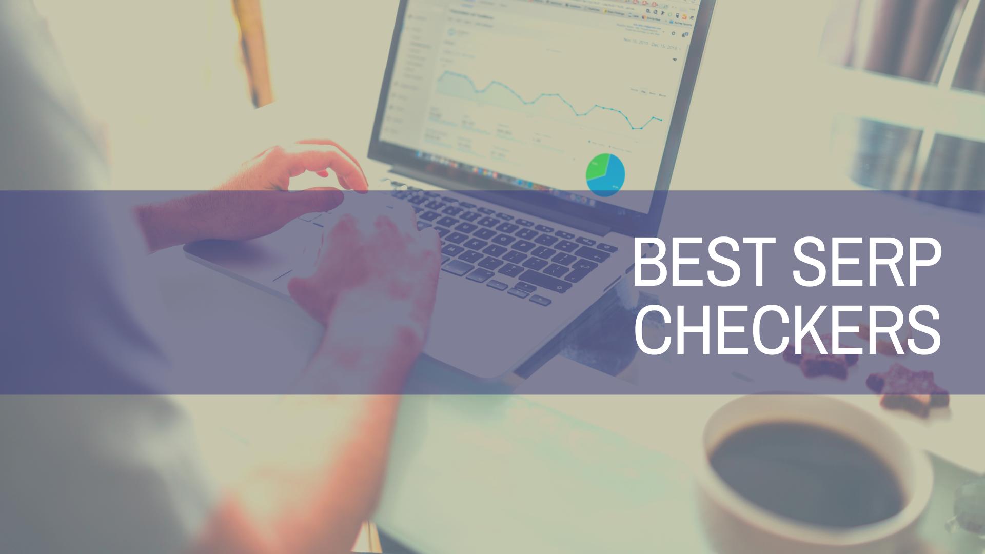 Best SERP Checkers | Amplihigher