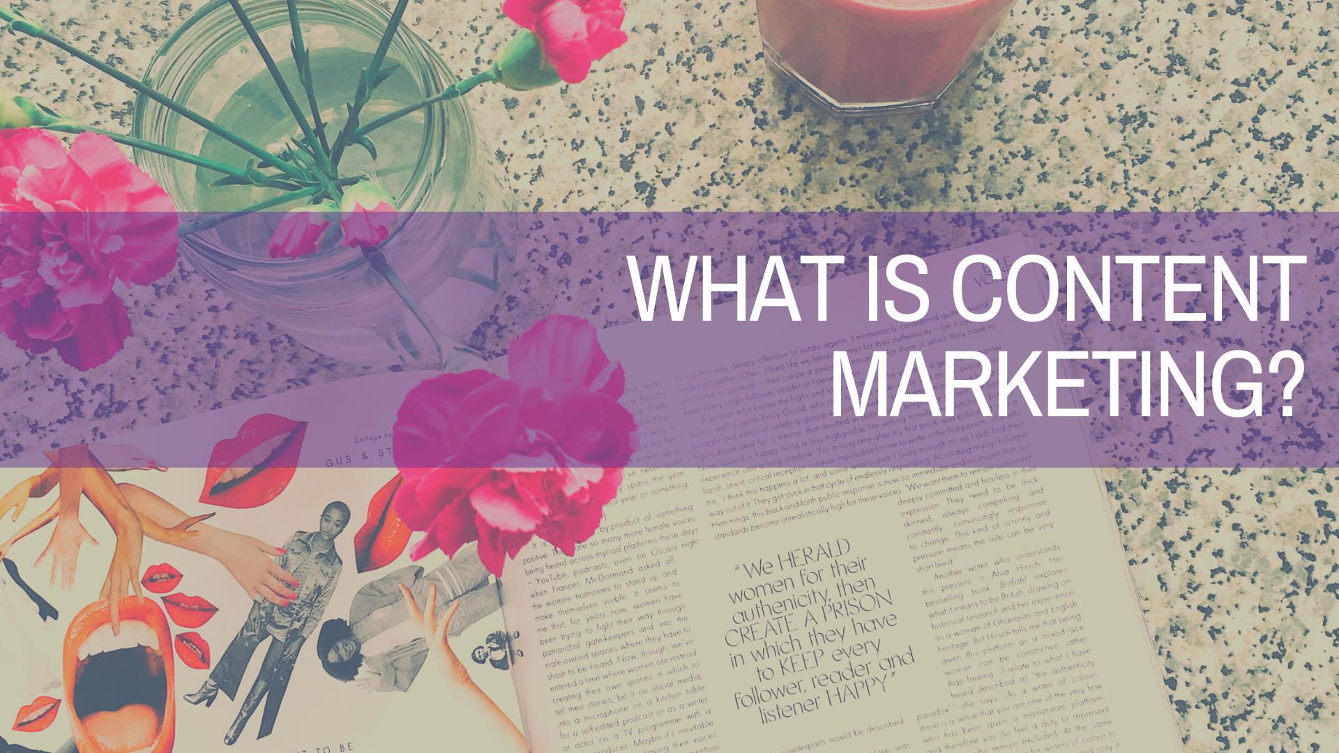 what is content marketing? amplihigher copywriting freelance copywriters