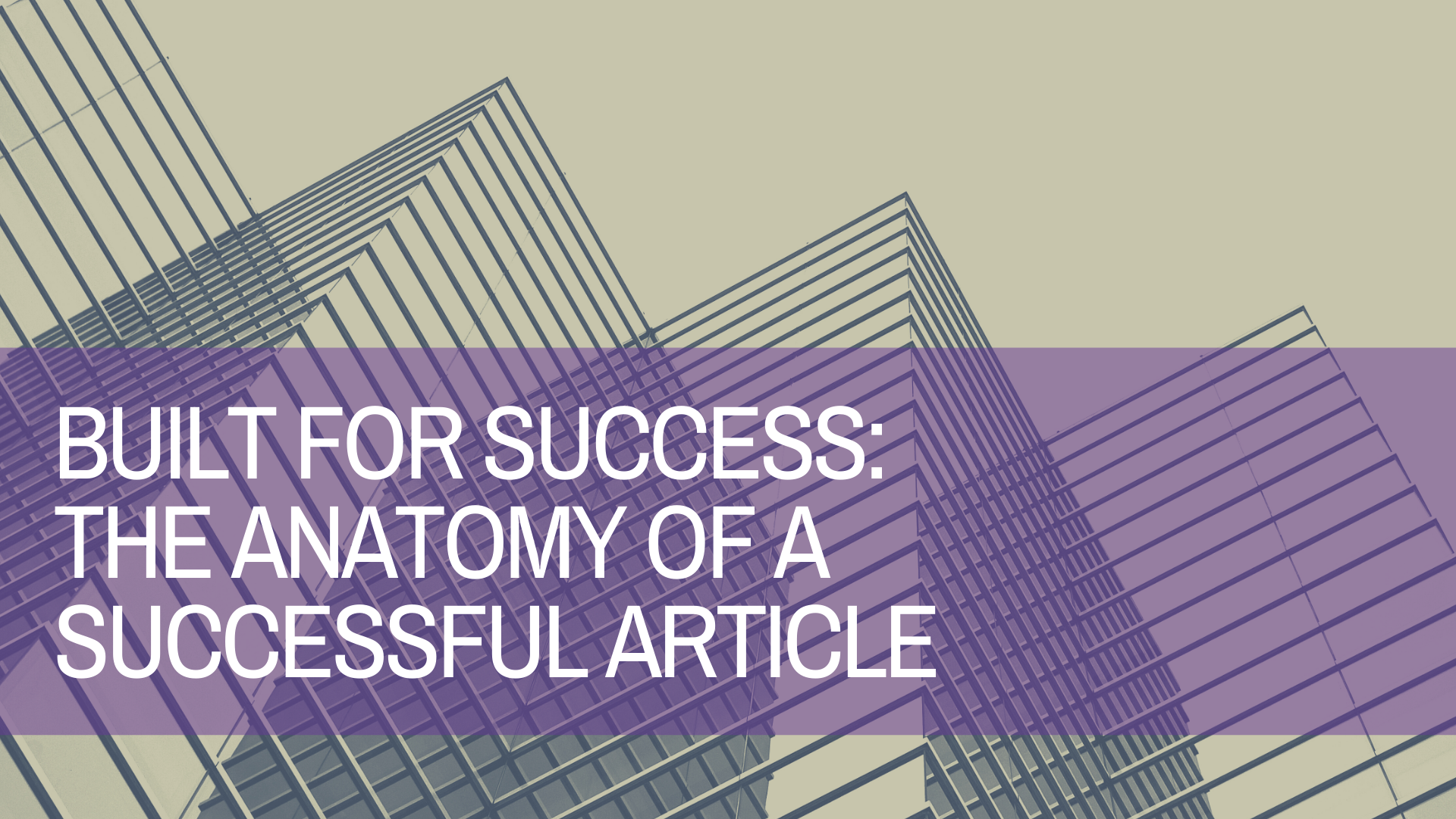 how to structure a successful article