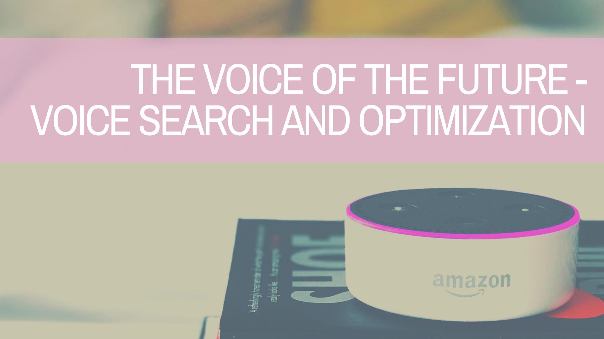 Voice Search: The Future of Marketing