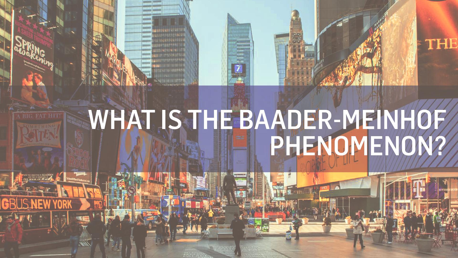 Retargeting Ads and the Baader-Meinhof Phenomenon
