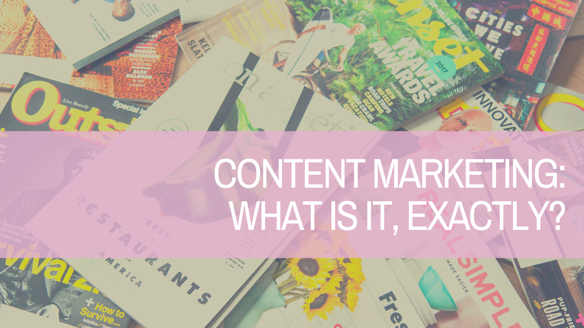 Content Marketing: A Simplified Explanation