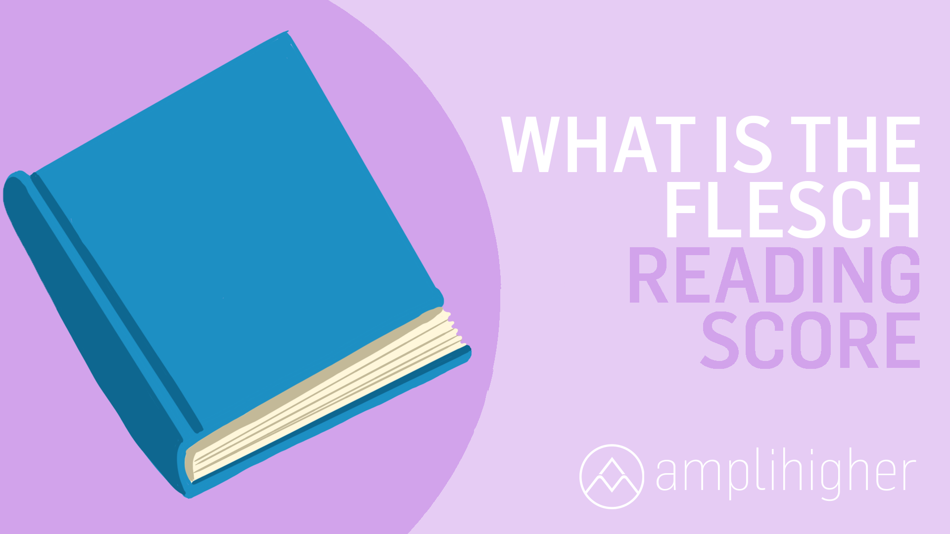 4 Ways To Improve Your Flesch Reading Ease Score