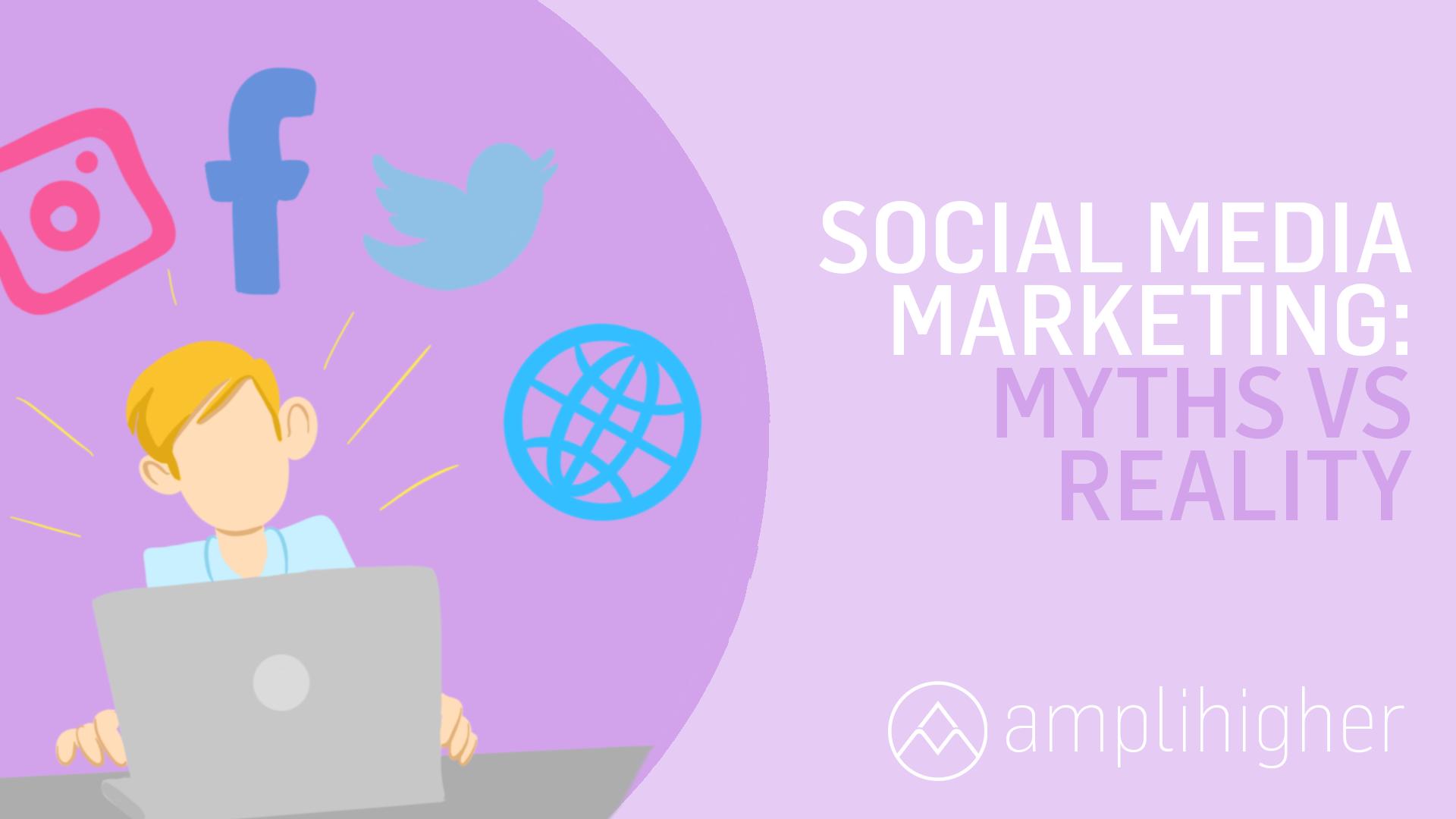 13 Social Media Marketing Myths: BUSTED