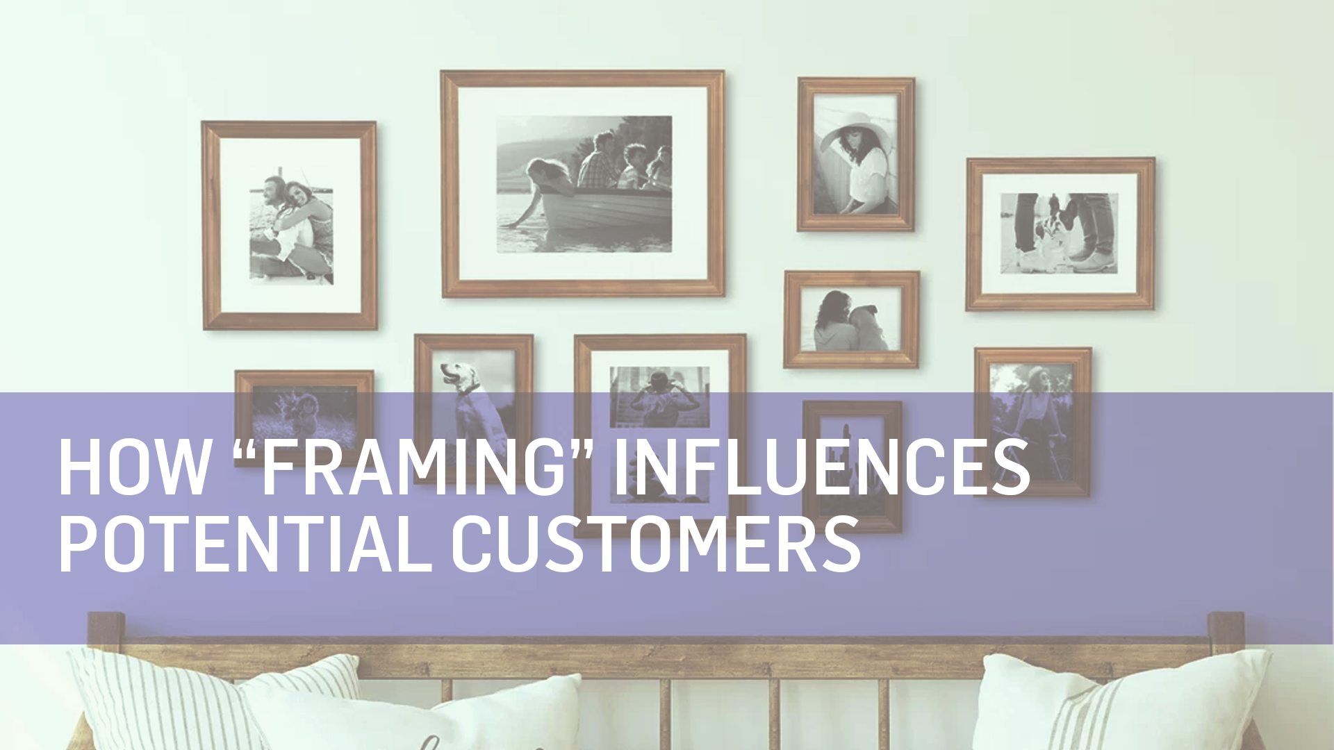 5 Ways to Use Framing in Your Content Marketing