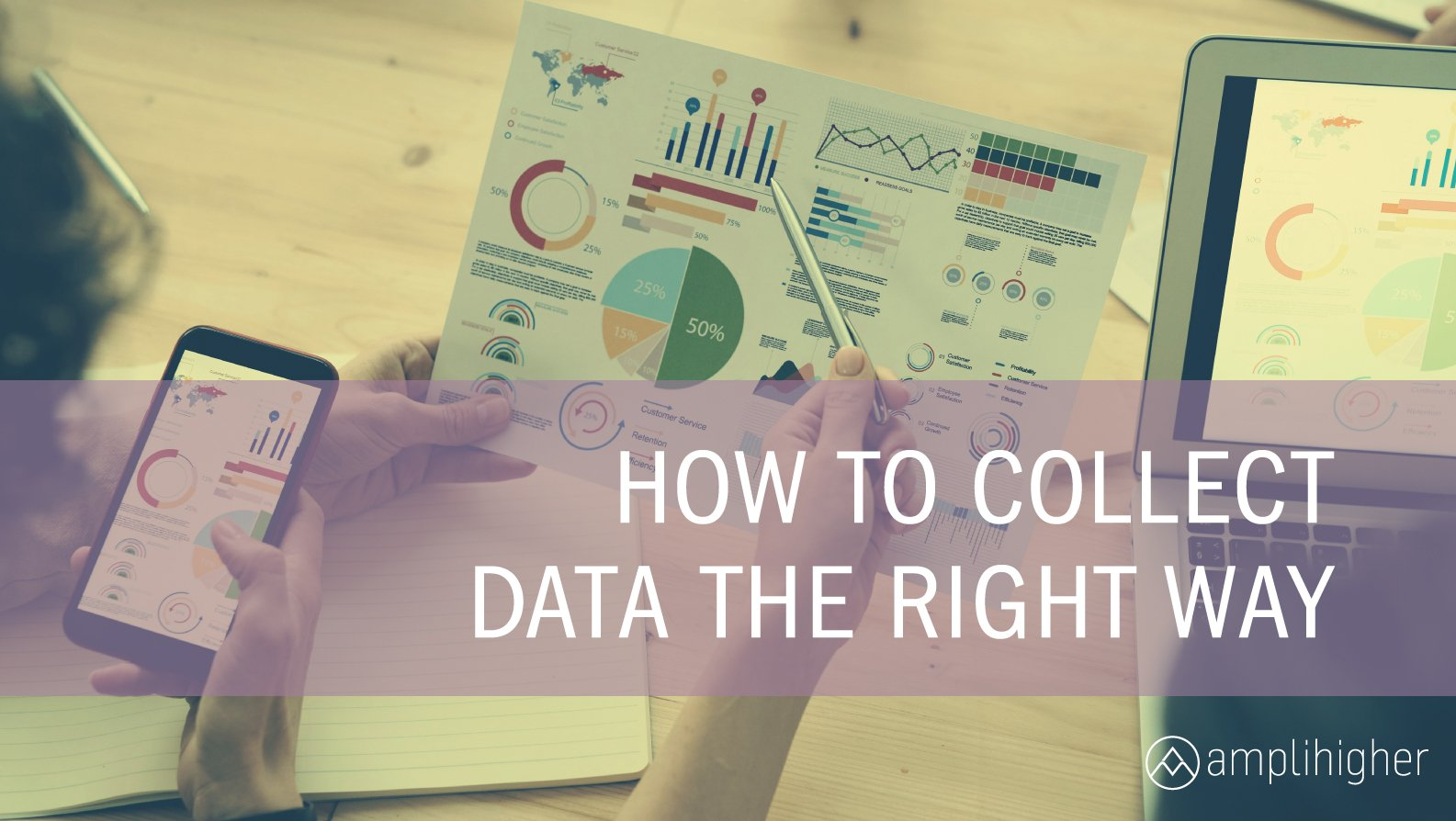 the right way to collect data